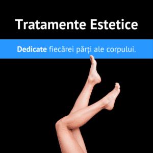 Tratamente Estetice